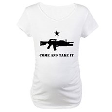 Come and Take It Maternity T-Shirt