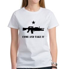 Come and Take It Womens T-Shirt