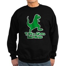 T-Rex Gives Bad Hugs Dark Sweatshirt