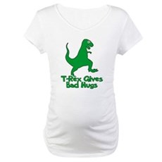 T-Rex Gives Bad Hugs Maternity T-Shirt