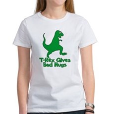 T-Rex Gives Bad Hugs Womens T-Shirt