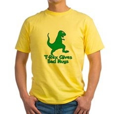 T-Rex Gives Bad Hugs Yellow T-Shirt
