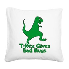 T-Rex Gives Bad Hugs Square Canvas Pillow