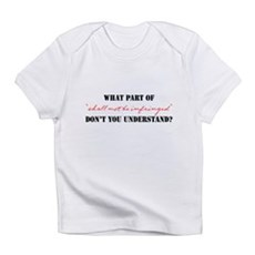 Shall Not Be Infringed Infant T-Shirt