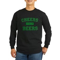 Cheers for Beers Long Sleeve T-Shirt