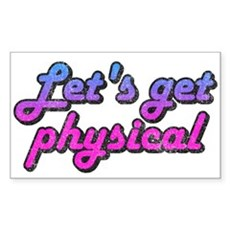 Let's get physical Rectangle Sticker
