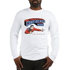 Confidence Man! Long Sleeve T-Shirt