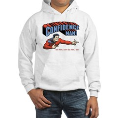 Confidence Man! Hooded Sweatshirt