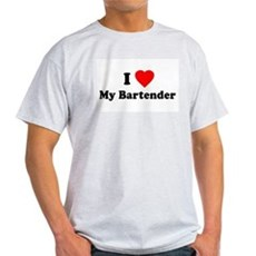 I Love [Heart] My Bartender Ash Grey T-Shirt