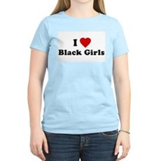 I Love [Heart] Black Girls Womens Pink T-Shirt