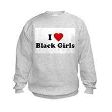 I Love [Heart] Black Girls Kids Sweatshirt