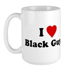 I Love [Heart] Black Guys Large Mug
