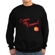 Come on Down Sweatshirt