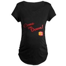 Come on Down Maternity T-Shirt