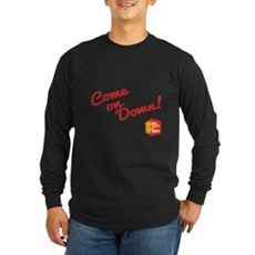 Come on Down Long Sleeve T-Shirt