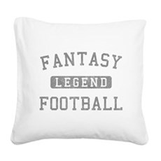 FANTASYFOOTBALLLEGEND copy Square Canvas Pillo