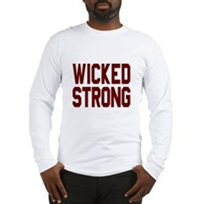 Wicked Strong Boston Long Sleeve T-Shirt