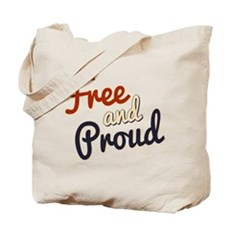 Free and Proud Tote Bag