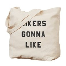 Likers Gonna Like Tote Bag