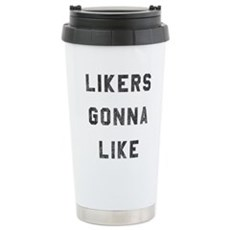 Likers Gonna Like Travel Mug