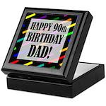90th Birthday For Dad Keepsake Box