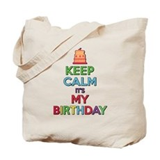 Keep Calm Its My Birthday Tote Bag