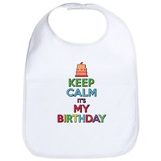Keep Calm Its My Birthday Bib