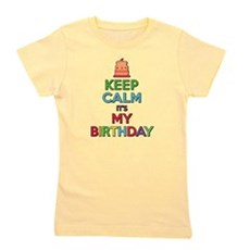 Keep Calm Its My Birthday Girl's Tee
