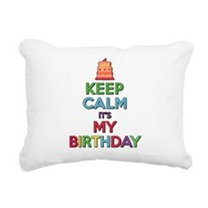 Keep Calm Its My Birthday Rectangular Canvas Pillo