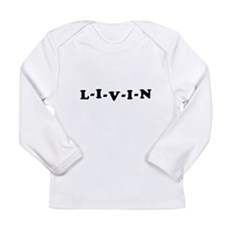 Dazed and Confused LIVIN Long Sleeve T-Shirt