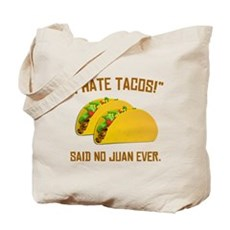 I Hate Tacos Tote Bag