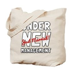 Under New Management Tote Bag