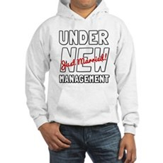 Under New Management Hoodie