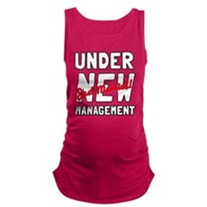 Under New Management Maternity Tank Top