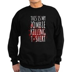 This is My Zombie Killing Sweatshirt