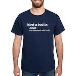 birdaholic Dark T-Shirt