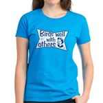 Birds Well With Others Women's Dark T-Shirt