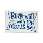 Birds Well With Others Rectangle Magnet