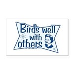 Birds Well With Others Rectangle Car Magnet