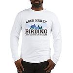Coed Naked Birding Long Sleeve T-Shirt
