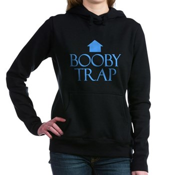 Booby Trap Woman's Hooded Sweatshirt