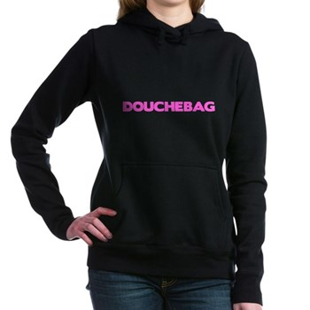 Douchebag Woman's Hooded Sweatshirt