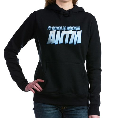 I'd Rather Be Watching ANTM Hooded Sweatshirt