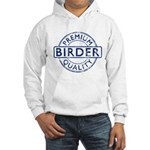 Premium Quality Birder Hooded Sweatshirt