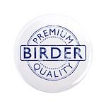 Premium Quality Birder 3.5