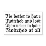 Twitched & Lost... Rectangle Car Magnet