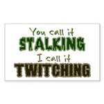 Stalking vs. Twitching Sticker (Rectangle)