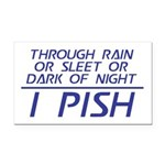 Through Rain ... I Pish Rectangle Car Magnet