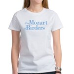 Mozart of Birders Women's T-Shirt