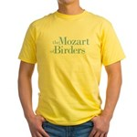 Mozart of Birders Yellow T-Shirt